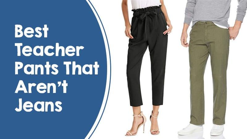 20 Teacher Favorite Trousers and Pants For When You Cant