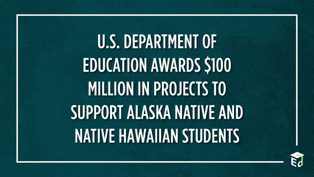 US Department of Education Awards 100 Million in Projects to