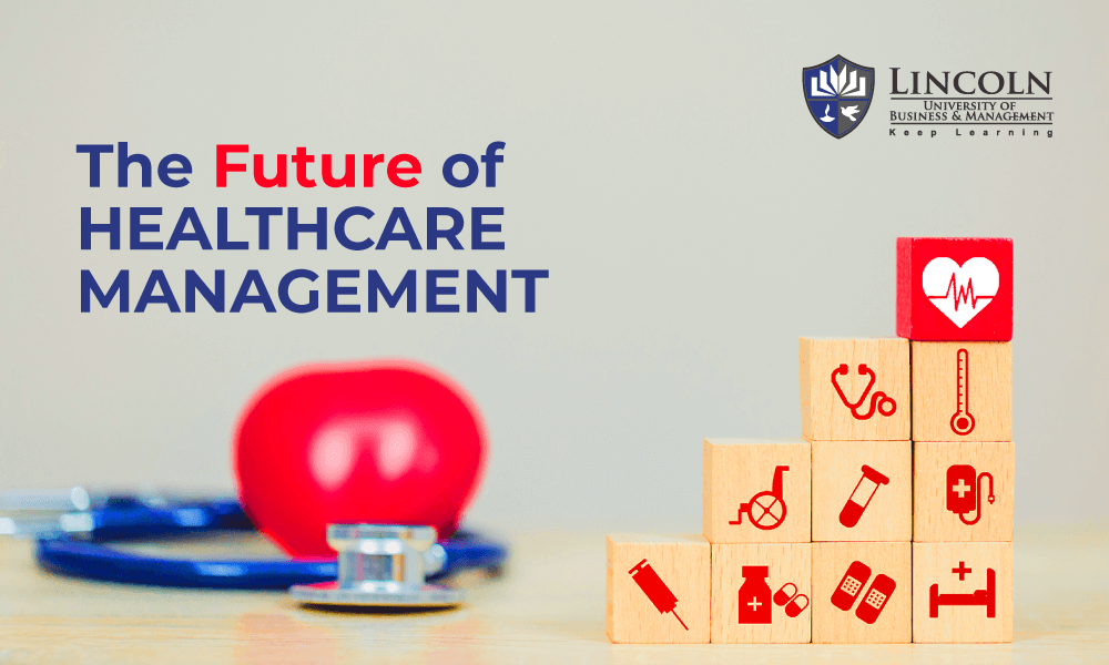 Healthcare Management The Future 2021 I Updated