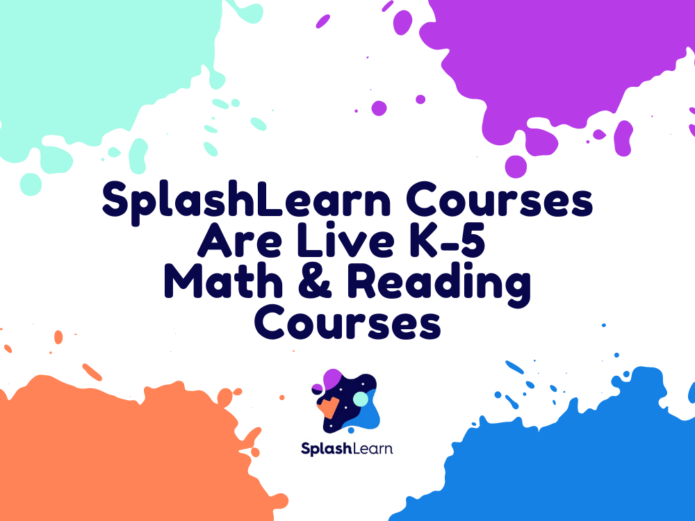 SplashLearn Courses Are Live K 5 Math And Reading Classes