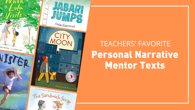 The Big List of Mentor Texts for Narrative Writing in